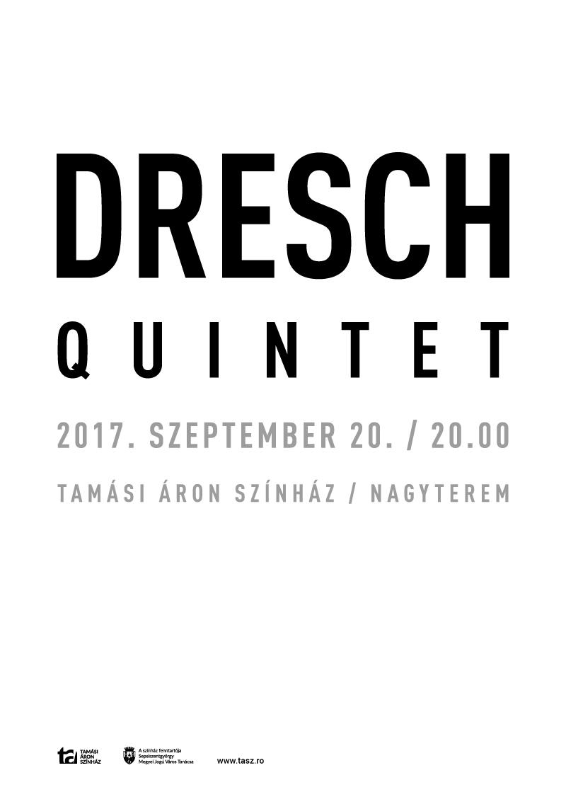 DRESCH QUINTET – Tamási Áron tiszteletkoncertje Sepsiszentgyörgyön
