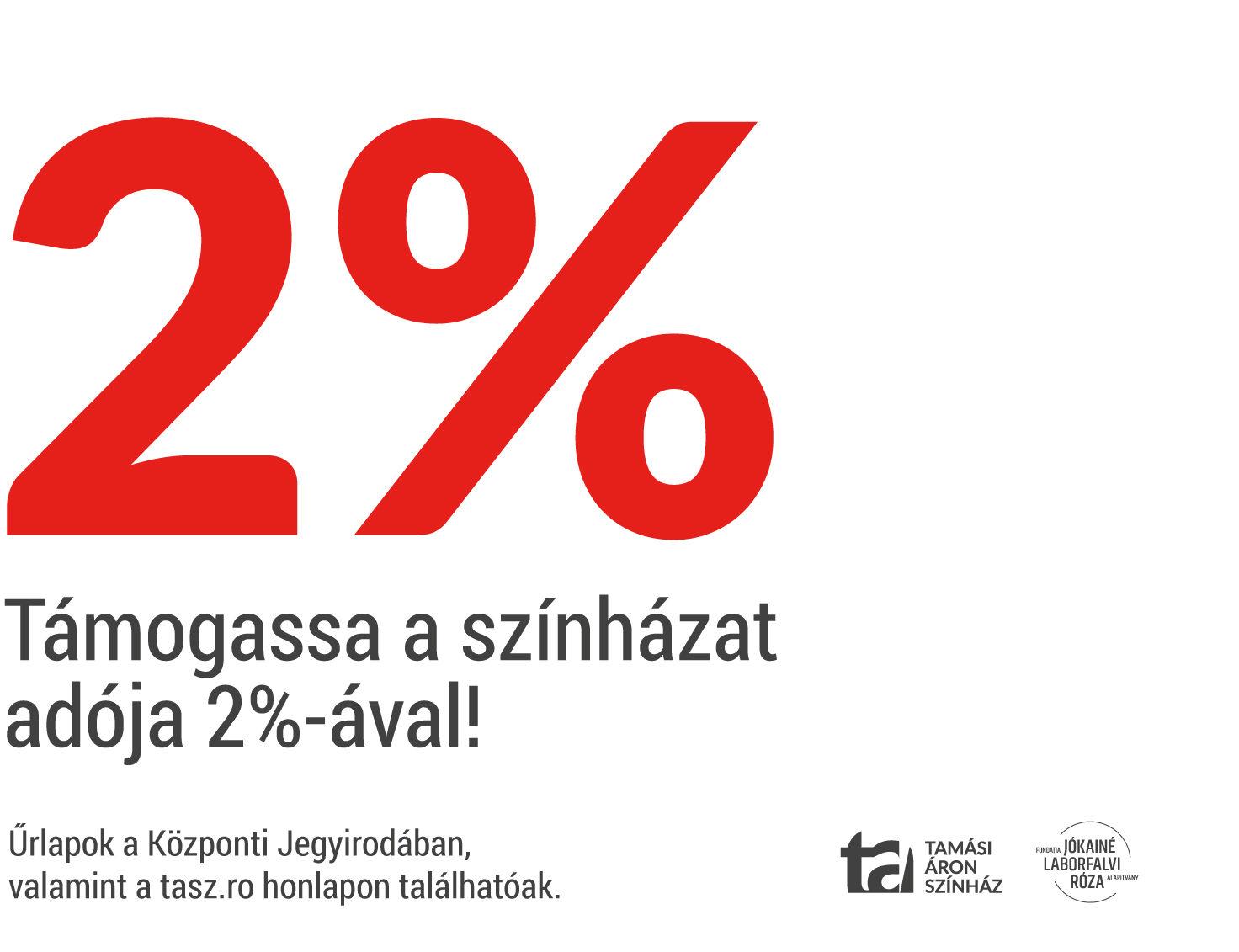 Támogassa színházunkat adója 2%-ával!